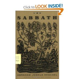 The Sabbath: Its Meaning For Modern Man is a work on the nature and celebration of Shabbat, the Jewish Sabbath. This work is rooted in the thesis that Judaism is a religion of time, not space, and that the Sabbath symbolizes the sanctification of time.