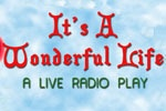 Get It's A Wonderful Life: The 1946 Live Radio Play tickets, discount tickets, theater information, reviews, cast, pictures, news, video and more! - off-broadway, NY
