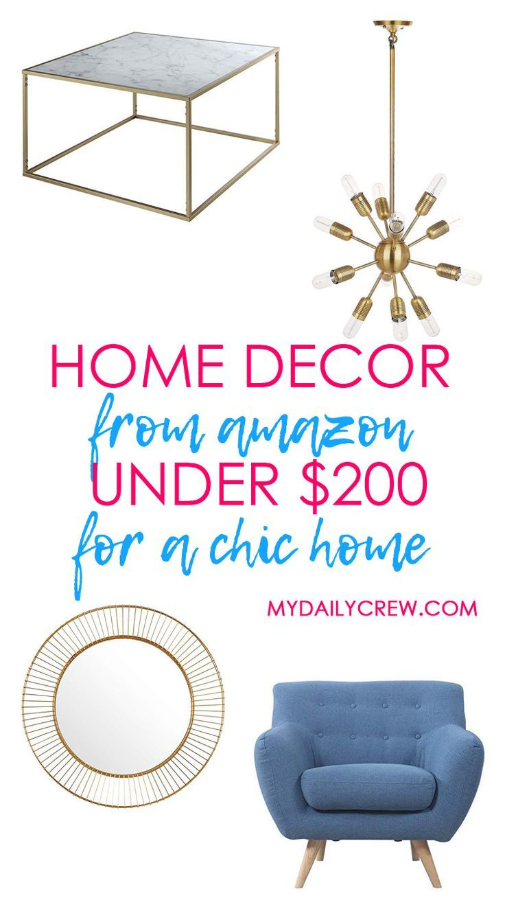 Home Decor Under 200 For A Chic Home My Daily Crew Chic Home Home Decor Stylish Home Decor