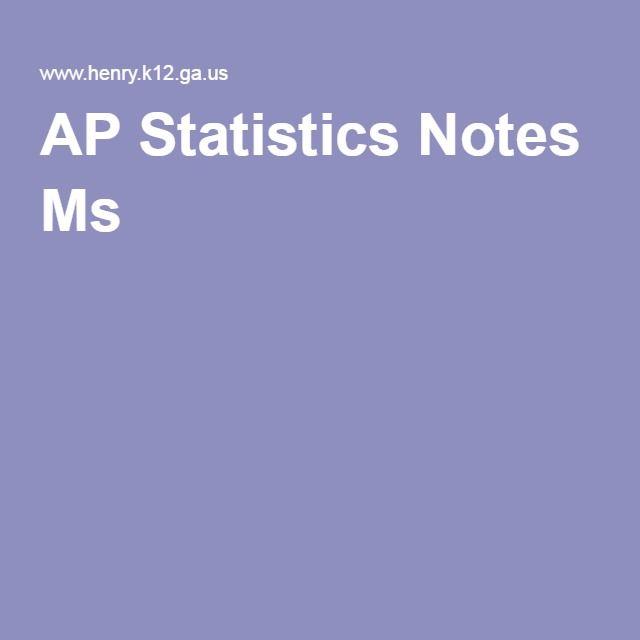 AP Statistics Notes Ms