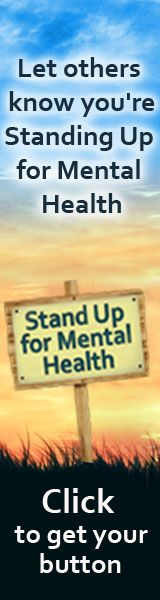 Join the Stand Up for Mental Health campaign. Place a button on your website, blog or social page. Let others know mental illness stigma is wrong.