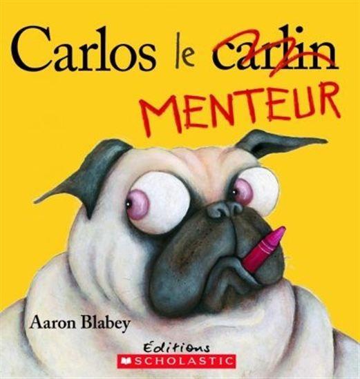 Carlos le menteur - AARON BLABEY