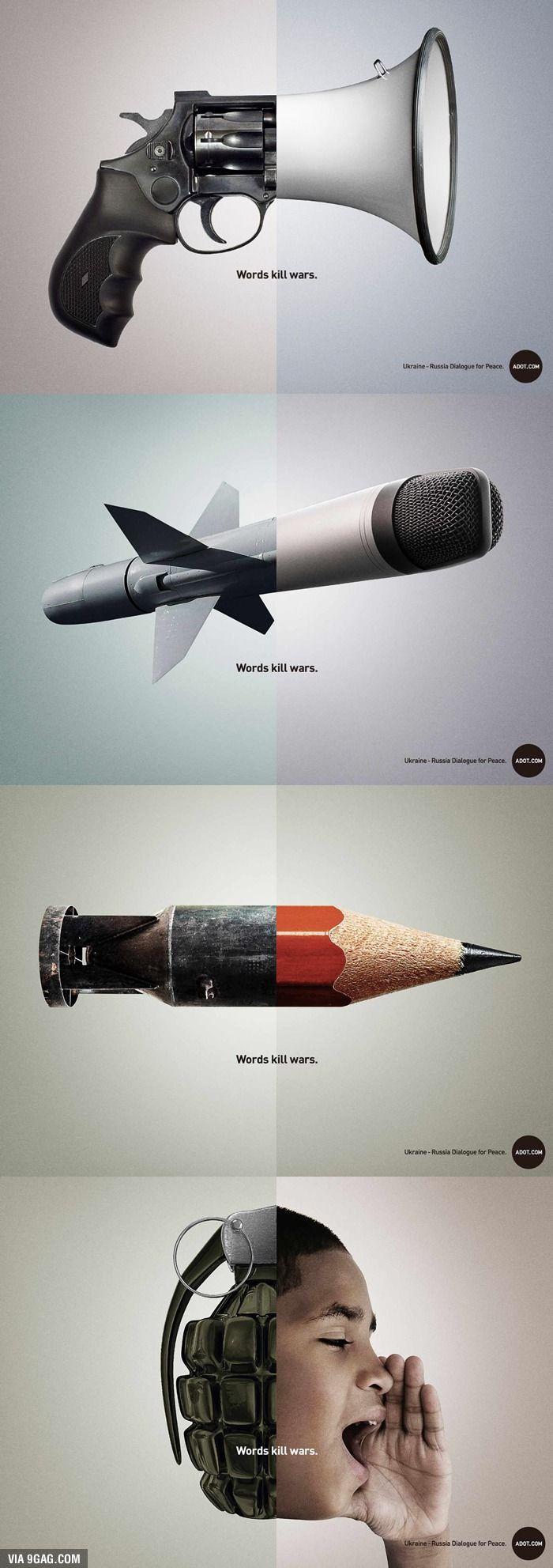 Las palabras matan guerras. Excelente publicidad creativa contra la guerra.  Las…