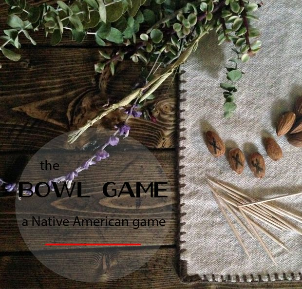 The Bowl Game | a Thanksgiving Game for Kids the Native Americans once played and may have taught to the Pilgrims