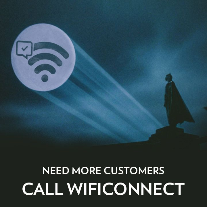 Need more customers? Call #wificonnect