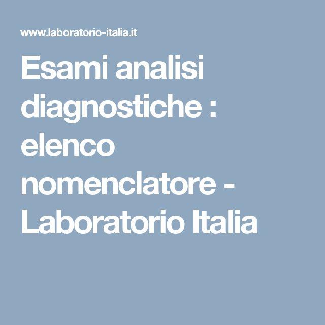 Esami analisi diagnostiche : elenco nomenclatore - Laboratorio Italia
