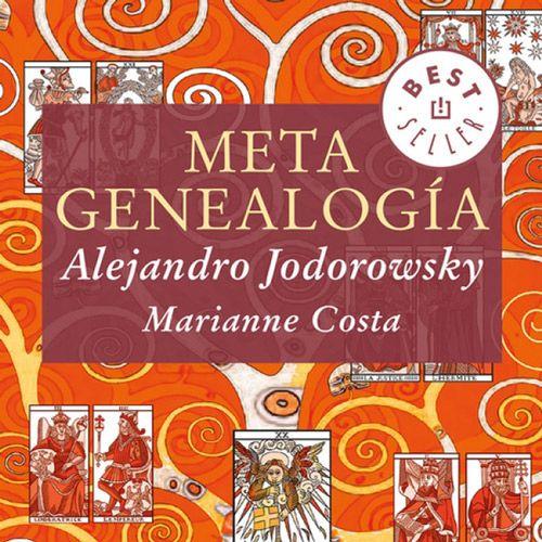 METAGENEALOGÍA, de Alejandro Jodorowsky y Marianne Costa