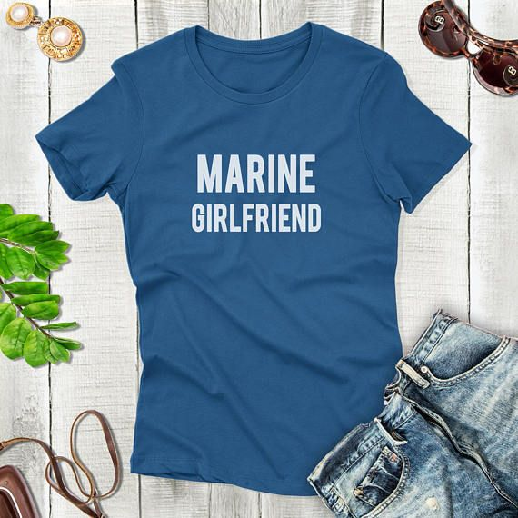 Marine Girlfriend  Shirt Gifts for Girlfriend Shirt