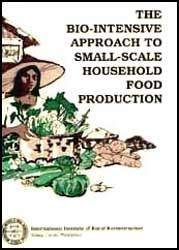 the bio intensive approach to small scale household food production (pdx book