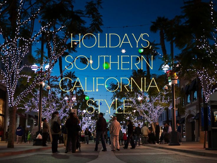 9 Ways to Celebrate the Season — Southern California-Style. This might come in handy next Christmas when I'm confused by the weather.