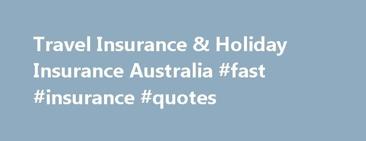 Travel Insurance & Holiday Insurance Australia #fast #insurance #quotes http://guyana.nef2.com/travel-insurance-holiday-insurance-australia-fast-insurance-quotes/  # Choosing a Region Choose the region that applies to your trip. When travelling to multiple destinations in different regions, you must select the highest region that applies – Worldwide being the highest, Domestic being the lowest. Worldwide North, Central & South America (including Hawaii and the Caribbean), Africa, Middle…