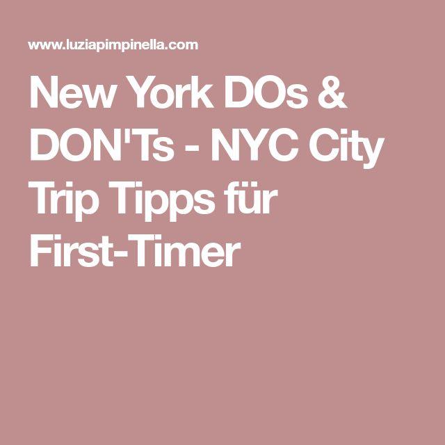New York DOs & DON'Ts - NYC City Trip Tipps für First-Timer