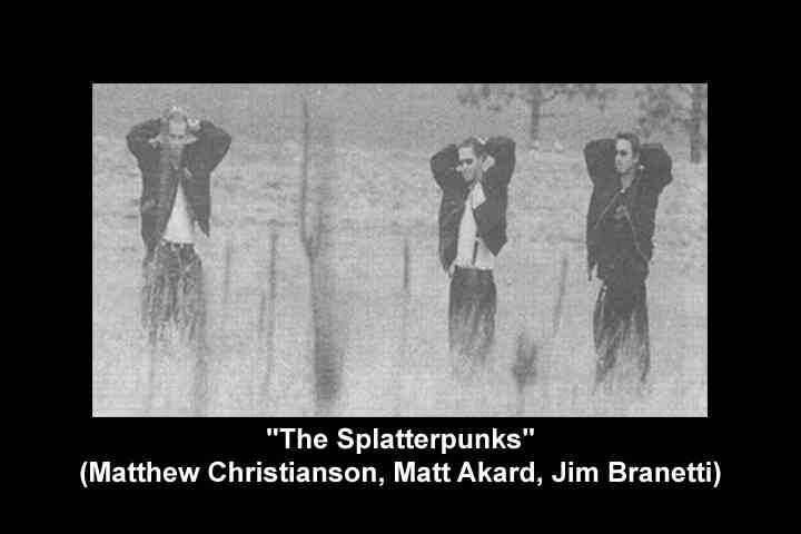 Again the Splatterpunks . There is still confusion  about how they heard about what was happening  .