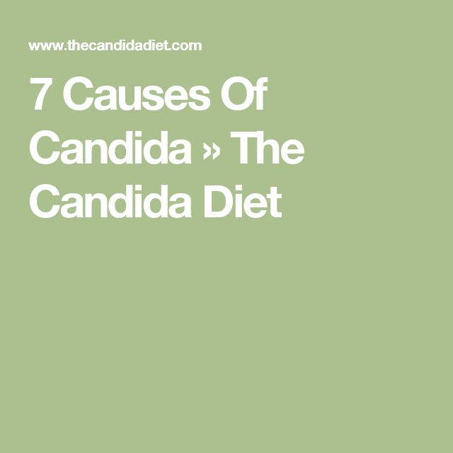 7 Causes Of Candida » The Candida Diet