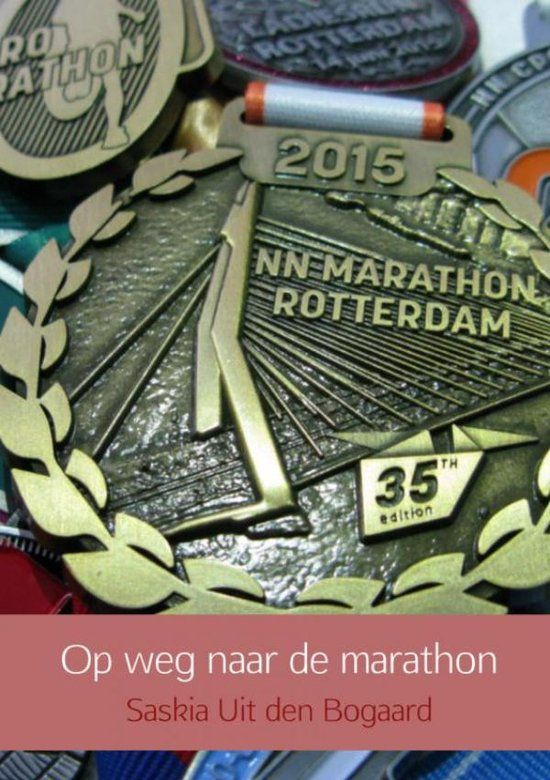 Op weg naar de marathon - Saskia Uit den Bogaard