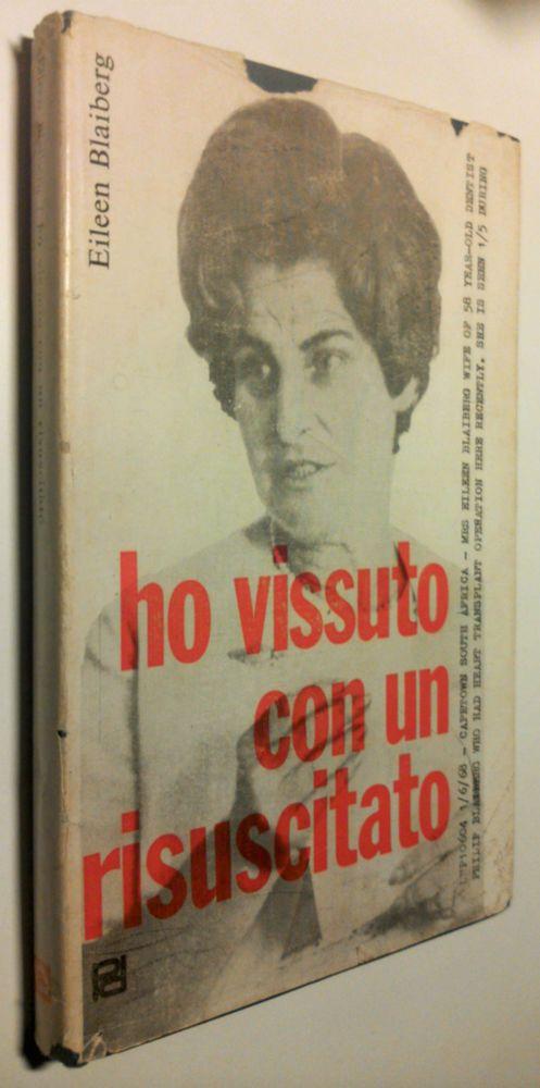 HO VISSUTO CON UN RESUSCITATO Eileen Blaiberg 1°Edizione Periodici didattici