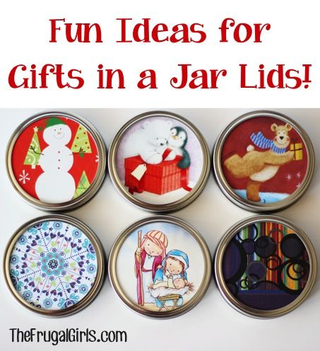 Fun Ideas for Gifts in a Jar Lids! ~ from TheFrugalGirls.com {you