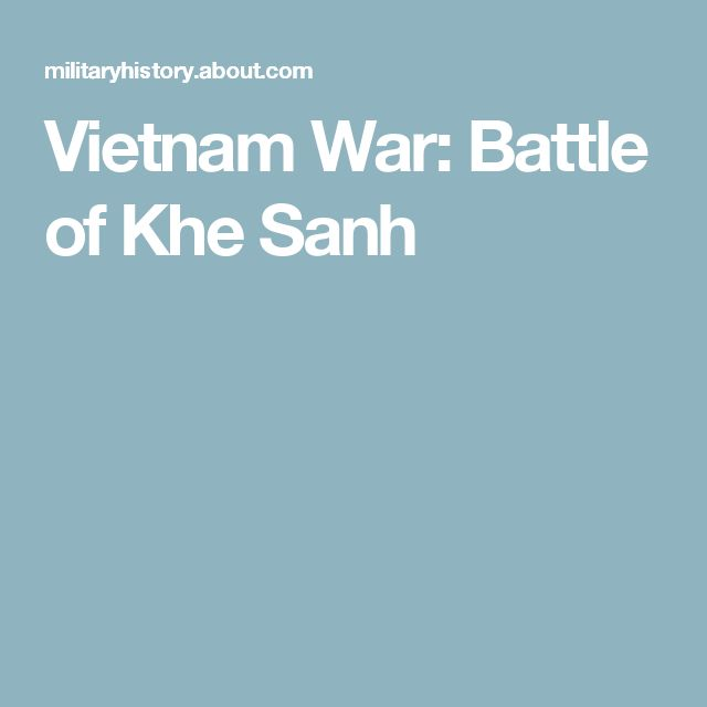 Vietnam War: Battle of Khe Sanh