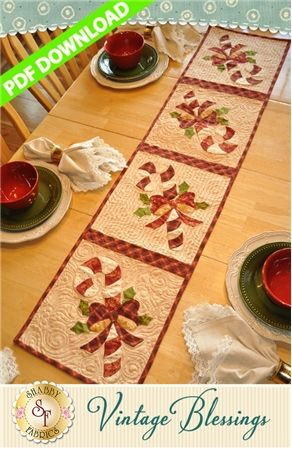 "Vintage Blessings Table Runner - December - PDF DOWNLOAD: THIS PRODUCT IS A PDF DOWNLOAD that must be downloaded and printed by the customer. Create a darling table runner using your scraps! This Shabby Fabrics Exclusive finishes to 12 1/2"" x 53"" and features appliqued Candy Canes."