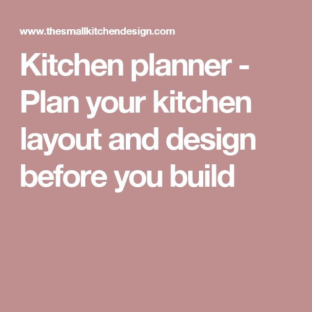 kitchen planner plan your kitchen layout and design before you build. beautiful ideas. Home Design Ideas
