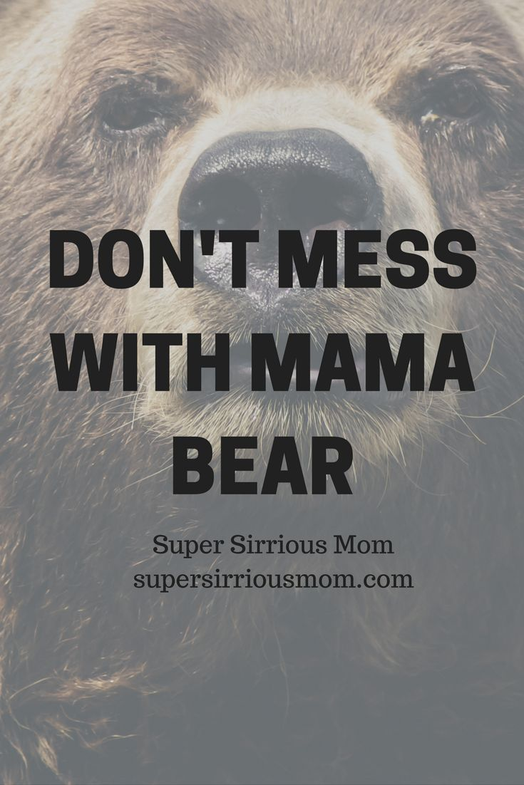 Motherhood humor | parenting advice | Parenting humor | toddler | mom | Stay at home mom | mama bear | protective instincts | child