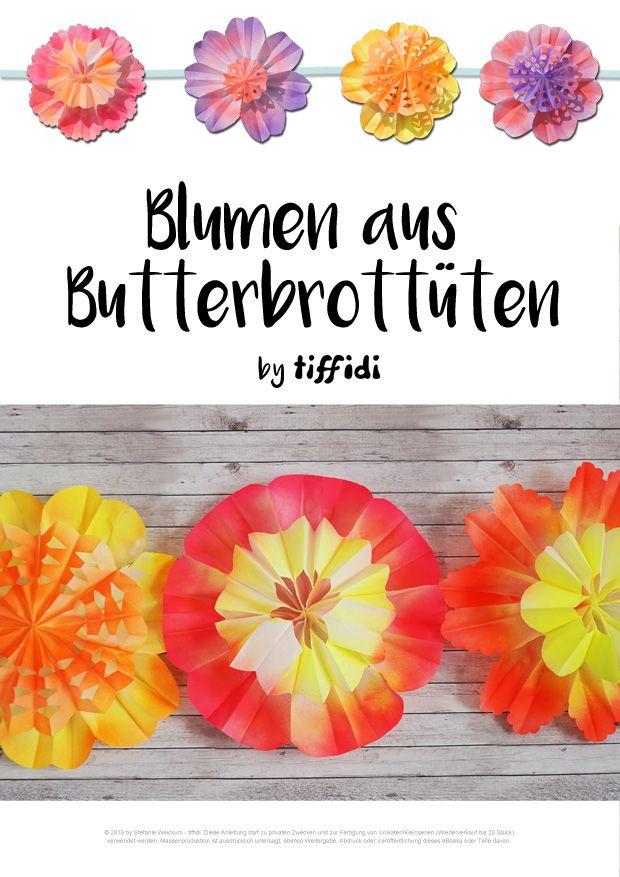 Weil sich so viele für die Blumen aus Butterbrottüten interessieren, habe ich mich entschieden nun doch eine etwas ausführlichere Anleitung für den Blog zu
