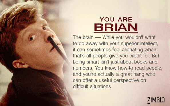 I took Zimbio's 'Breakfast Club' quiz and I'm Brian! Who are you? #ZimbioQuiz