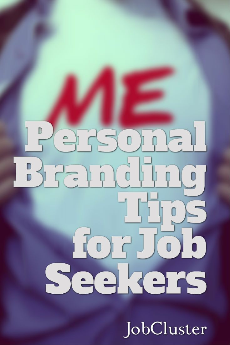 17 best images about employment tips resume tips personal branding tips for job seekers branding personalbranding selfpromotion