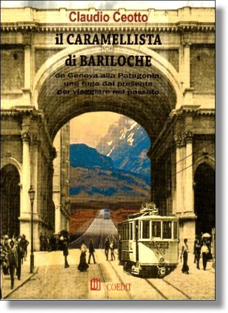 Copertina di: Il CARAMELLISTA di BARILOCHE