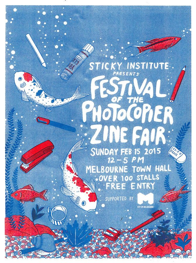A poster for Sticky Institute's annual Festival of the Photocopier, illustrated and risographed