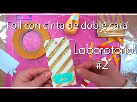 Laboratorio: #2 Foil con cinta de doble cara - YouTube
