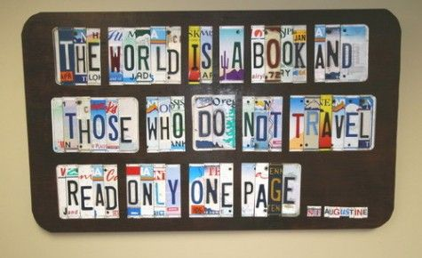 :)Thoughts, License Plates Art, Book, Travel Tips, Travelquotes, Licen Plates Art, Places, Roads Trips, Travel Quotes
