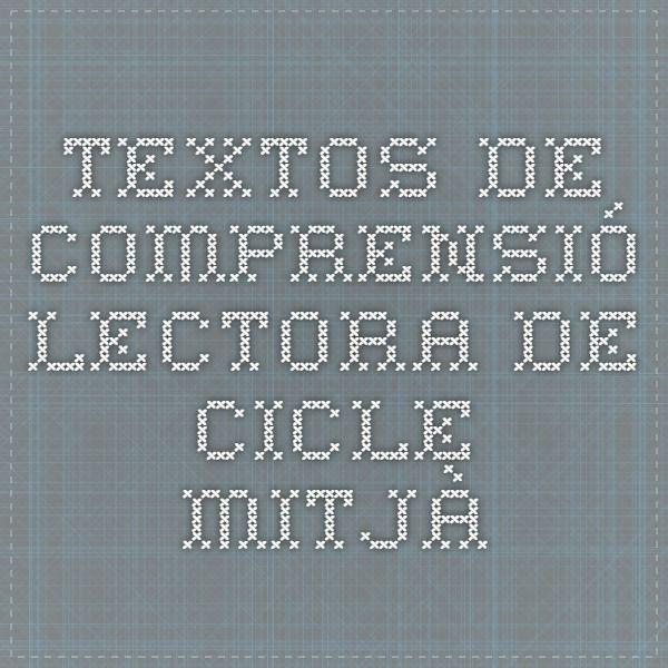 Textos de comprensió Lectora de Cicle Mitjà