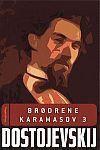 Verdens bedste bog: Fjodor Dostojevskijs Brødrene Karamasov