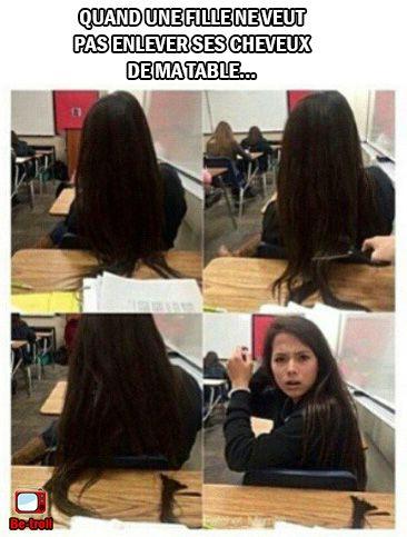 Quand une fille ne veut pas enlever ses cheveux de ma table... #Mecs #Filles