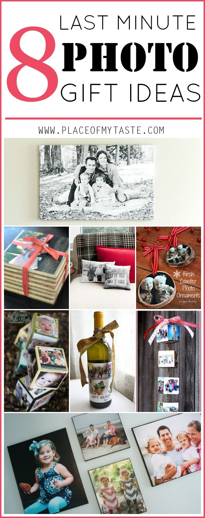 8 LAST MINUTE PHOTO GIFT IDEAS- Great Ideas that you can create last minute!! last minute photo gift ideas are the best!