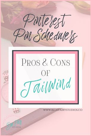 Pinterest Pin Scheduler: Pros & Cons of Tailwind