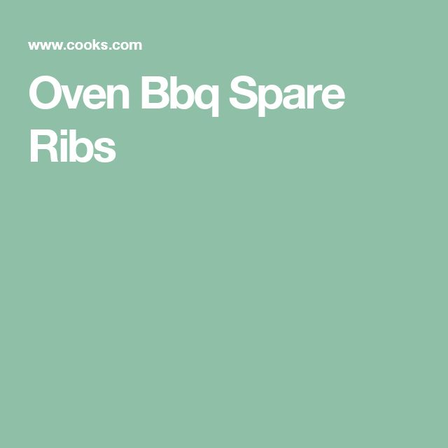 Oven Bbq Spare Ribs
