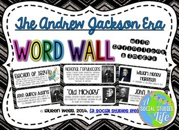Andrew Jackson Word Wall • 40 vocabulary words/terms/important people (22 pages) with definitions and images