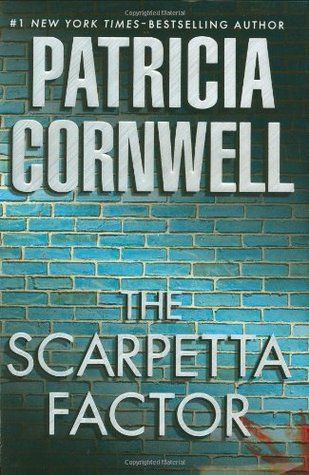 The Scarpetta Factor (Kay Scarpetta #17) by Patricia Cornwell