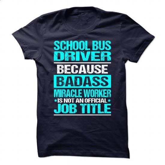 SCHOOL-BUS-DRIVER #shirt #fashion. MORE INFO => https://www.sunfrog.com/No-Category/SCHOOL-BUS-DRIVER-89177871-Guys.html?60505
