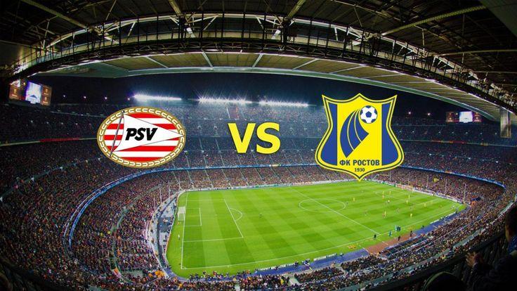 Ver PSV vs Rostov EN VIVO Online Champions League 6 de Diciembre 2016