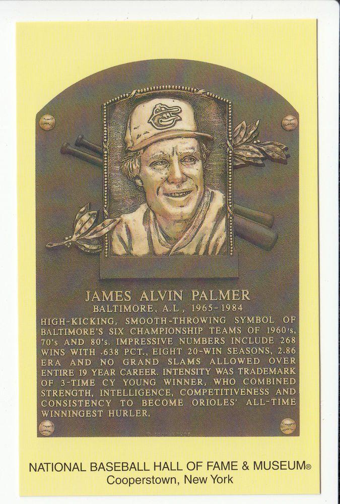 JIM PALMER Baltimore Orioles Baseball Hall of Fame -HOF- Plaque NEW POSTCARD