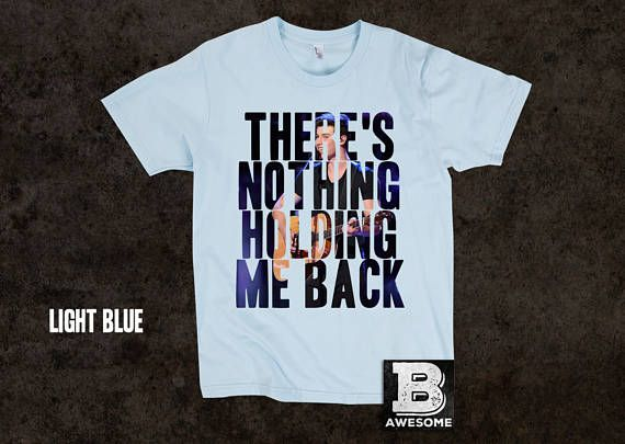 There's Nothing Holding Me Back Tshirt Shawn Mendes