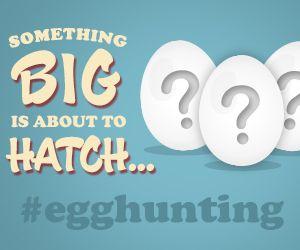 The Egg Hunt Is Back!