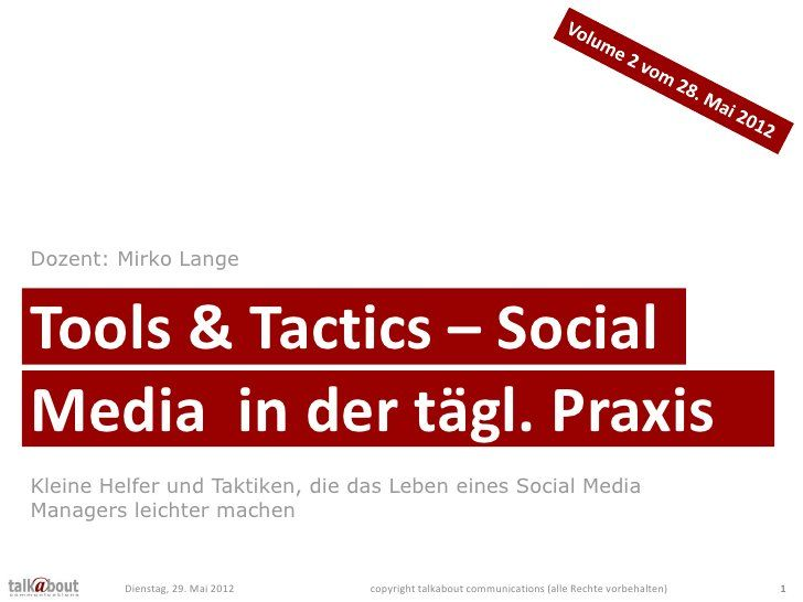 Tools & Tactics für Social Media Manager, Auflage 2 by talkabout communications, via Slideshare