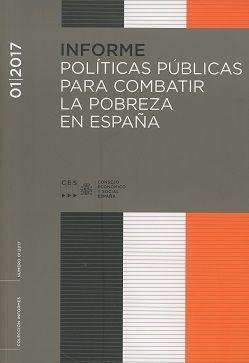 Políticas públicas para combatir la pobreza en España.    Consejo Económico y Social de España, 2017