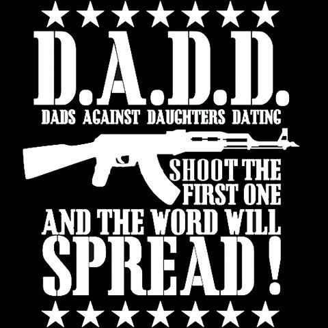 t shirt dadd dads against daughters dating