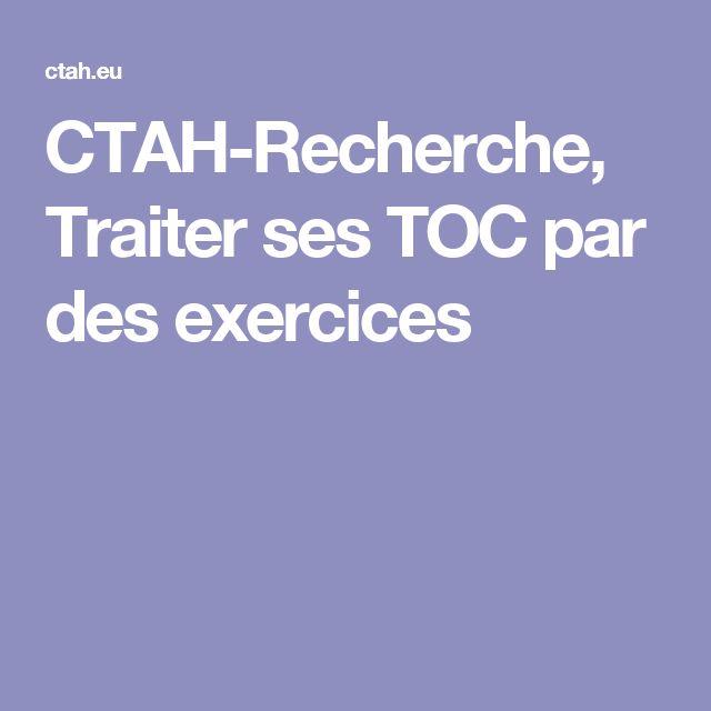 CTAH-Recherche, Traiter ses TOC par des exercices