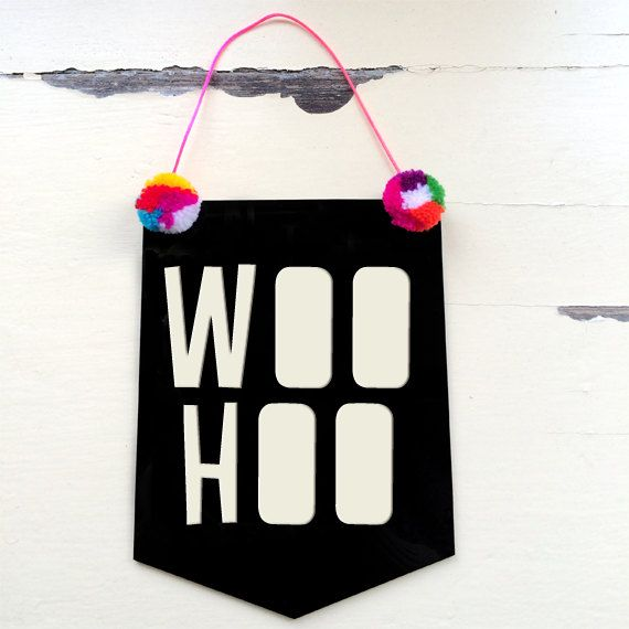 Woo Hoo Acrylic Banner Flag  Papercut Font by morganandjane, $25.00